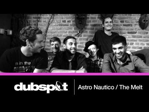 The Melt (LA) + Astro Nautico (NYC) @ Dubspot! Label Profiles / Video Interview