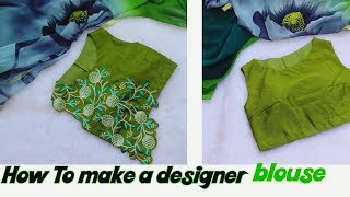 how do i make my designer blouse at home | step by step | for girls