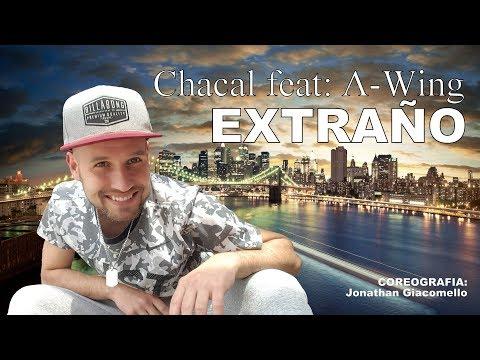 Chacal feat A-Wing - EXTRAÑO (Coreografia JG feat Fábio Soares)