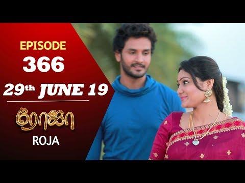 ROJA Serial | Episode 366 | 29th Jun 2019 | Priyanka | SibbuSuryan | SunTV Serial | Saregama TVShows