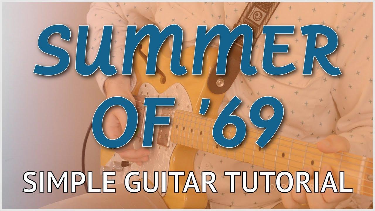 Summer Of 69 Easy Guitar Tutorial Bryan Adams Chords