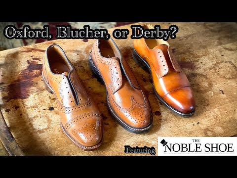 THE DIFFERENCE BETWEEN OXFORDS, DERBYS, & BLUCHERS. UNBOXING AND REVIEW OF 3 CLASSIC SHOE STYLES