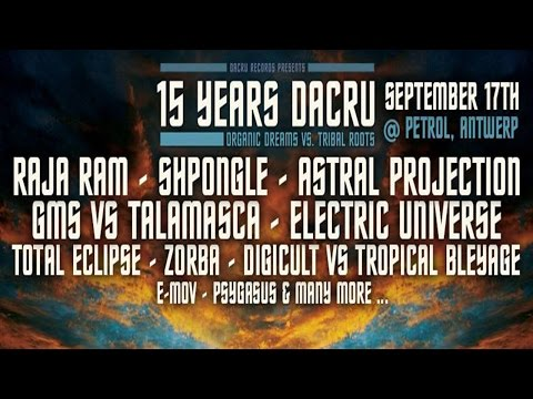 15 Years Dacru - Organic Dreams vs Tribal Roots antwerpen 17-9-16