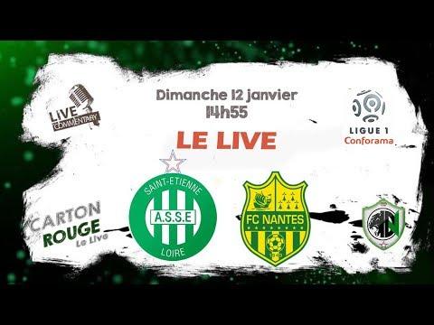 LIVE COMMENTE ASSE - NANTES 20ème Journée Ligue 1 ⚽️🔥