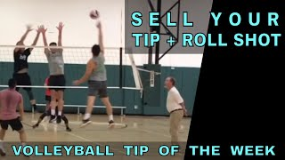 SELL Your Tip + Roll Shot - Volleyball Tip Of The Week #11