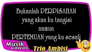 Trio Ambisi - Natalia ( lirik)