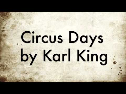Circus Days - Karl L. King (Concert Band)