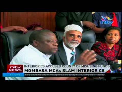 Mombasa  MCAs slam Interior CS over his remarks