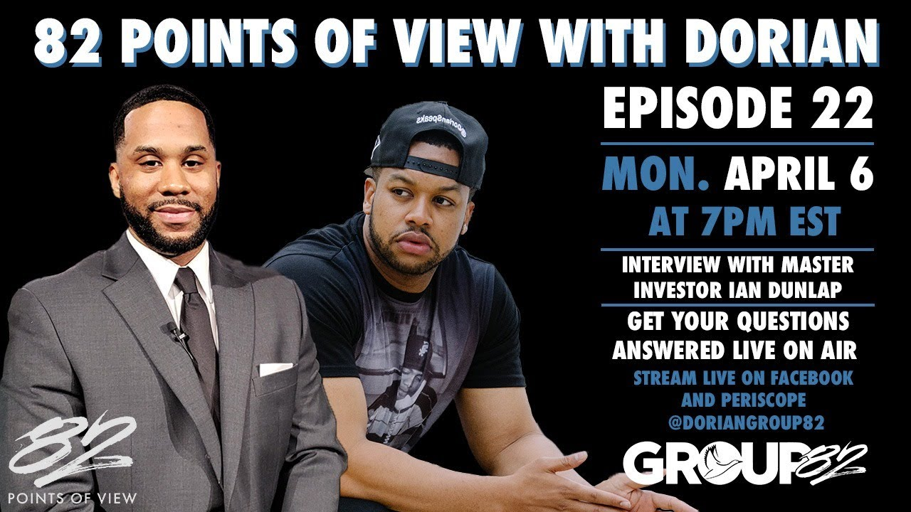 Interview W Master Investor Ian Dunlap 82 Points Of View W Dorian Ep 22 Youtube