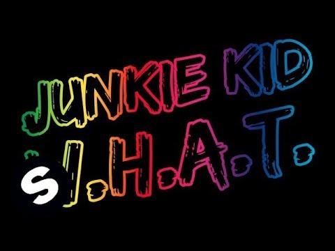Junkie Kid - W.H.A.T. (Original Mix)
