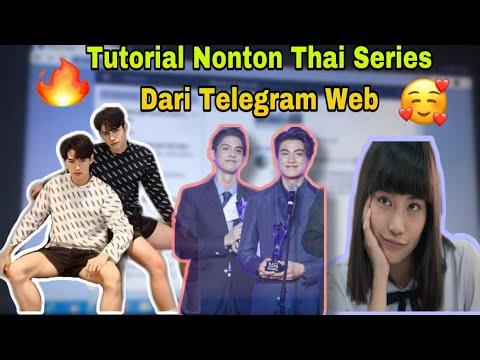 Tutorial Nonton Thailand Series Dari Telegram Web (Laptop) // Gampang Banget