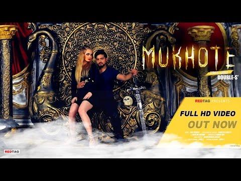 Mukhote (Official Video) | DoubLe-S' | D18 | Desi Hip Hop | New Hindi Rap Song 2017