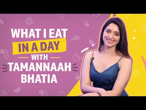 What I eat in a day with Tamannaah Bhatia | Pinkvilla | Lifestyle
