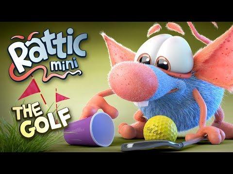Funny Cartoon | Rattic Mini – The Golf | Cartoons For Children | Funny Animated Cartoon Series