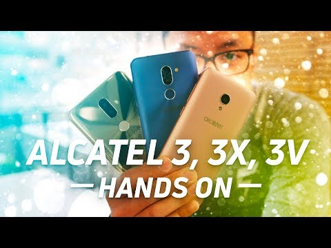 Alcatel 3/3X/3V Hands-On at MWC 2018