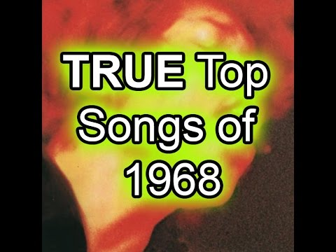 The TRUE Top 50 Songs of 1968  Best Of List