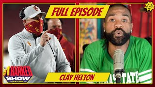 Clay Helton, big-name transfers, expanded playoffs, NEW Top 25 | FULL EPISODE | No. 1 Ranked Show