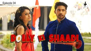SIT | DOLLY KI SHAADI | S1 E4
