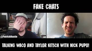 Comedians Talking Taylor Kitsch | Fake Chats | Nick Pupo