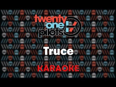 Twenty One Pilots - Truce (Karaoke)