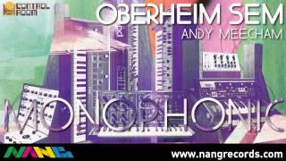 Andy Meecham - Oberheim Sem