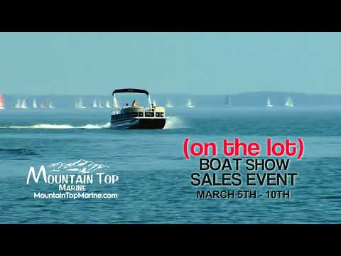 Mountain Top Marine On the Lot Boat Show 2018