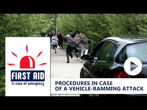 FIRST AID: PROCEDURES IN CASE OF A VEHICLE-RAMMING ATTACK