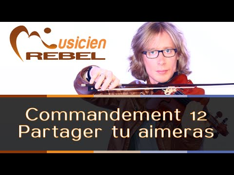 Apprendre la Musique - Commandement 12 : Partager la musique tu aimeras