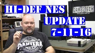 Hi-Def NES update 7-10-16 - LOTS of news and info!