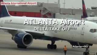 アトランタ空港/Atlanta International Airport ◆離陸/TAKE OFF