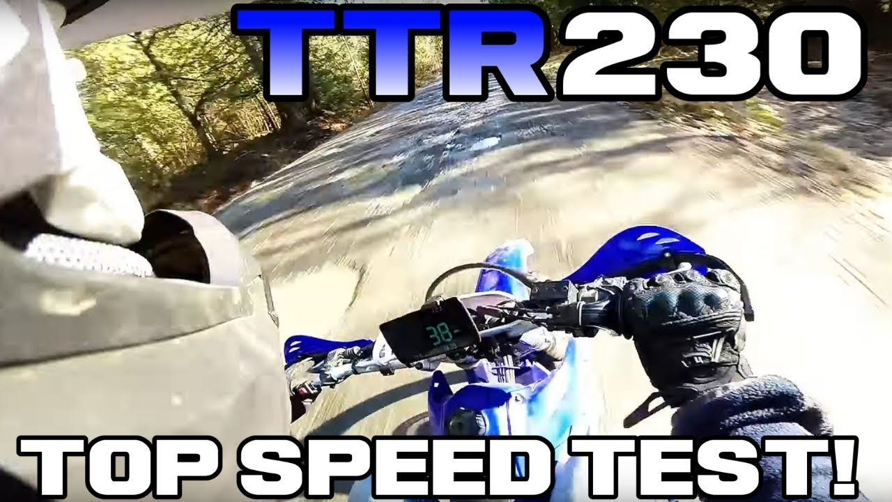 YAMAHA TTR230 TOP SPEED TEST !!! - YouTube