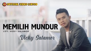 Download Vicky Salamor - Memilih Mundur (Official Video Lirycs)
