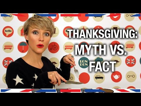 Thanksgiving: Myth vs. Fact - Anglophenia Ep 43