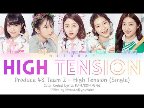 Produce 48 Team 2 - High Tension Color Coded Lyrics KAN/ROM/ENG