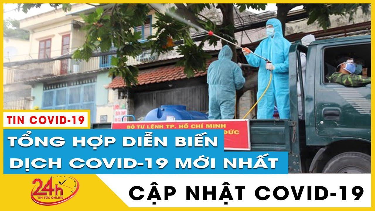 Tin tức Covid-19 mới nhất hôm nay 27/6. Diễn biến Dich Virus Corona Việt Nam TP.HCM kỉ lục ca nhiễm