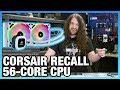 HW News - Corsair AIO Recall, 5nm Process, Intel 56-Core CPU, & Ryzen 3000