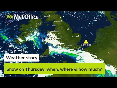 Snow on Thursday: when, where & how much? – 30/01/19
