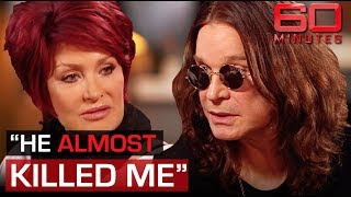 Ozzy Osbourne reveals he almost killed Sharon in drunken rage | 60 Minutes Australia