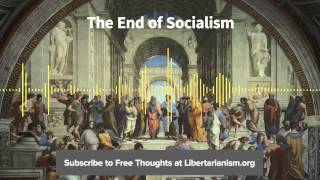 Episode 77: The End of Socialism (with James Otteson)