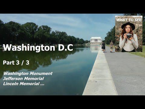 WHAT TO SEE in Washington D.C. - Part 3 / 3