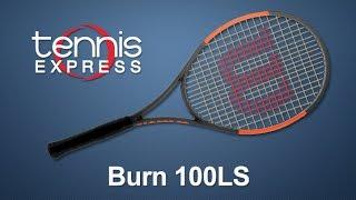 Wilson Burn 100LS Tennis Racquet Review   Tennis Express