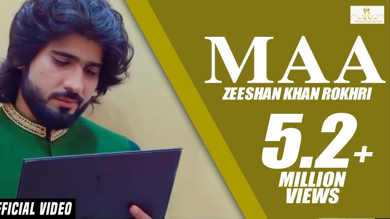 Download Maa (Official Video) Zeeshan Rokhri Out Now