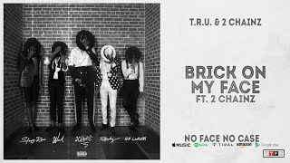 Gambar cover Worl - Brick On My Face Ft. 2 Chainz (No Face No Case)