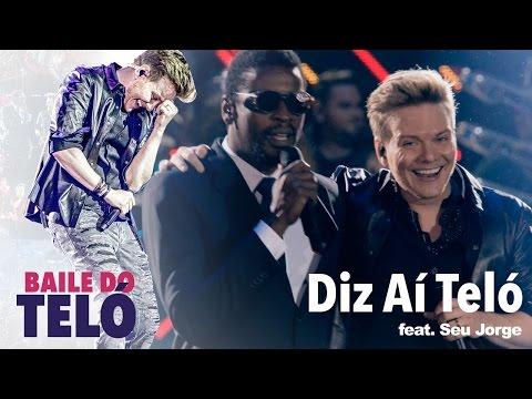 Michel Teló - Diz Aí Teló Feat. Seu Jorge (DVD Baile Do Teló)