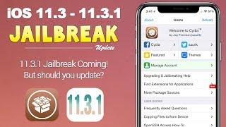 iOS 11.3.1 Jailbreak Releasing SOON! What You Need to Know   JBU 54