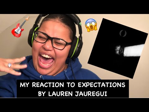 My Reaction To Expectations by Lauren Jauregui Studio