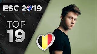 Eurovision 2019 - Top 19  So Far  + 🇧🇪
