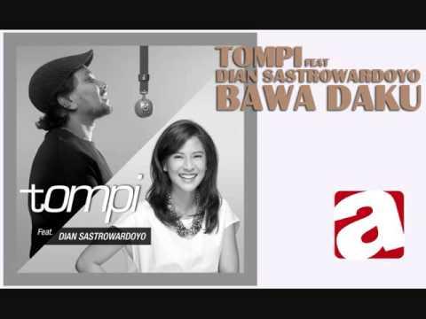 Tompi - Bawa Daku (feat. Dian Sastrowardoyo)