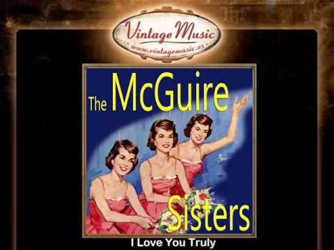 The McGuire Sisters -- I Love You Truly