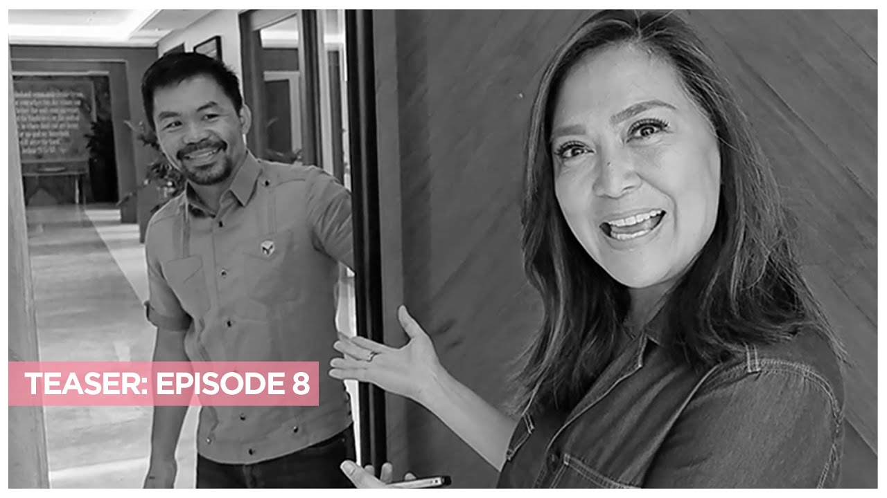 TEASER EP8: EXCLUSIVE! MANNY PACQUIAO IN THE HOUSE!